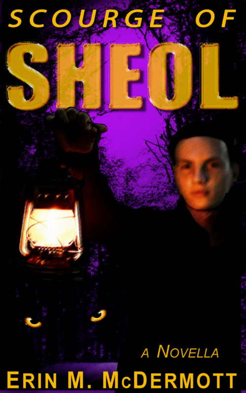 Scourge of Sheol: a Novella